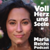 ",,Sag Ja zu dir selbst"" Maria Reichs Podcast"