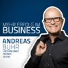 Mehr Erfolg im Business - Der Podcast mit Andreas Buhr