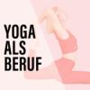 Yoga als Beruf