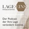 lage eins Podcast - der Immobilienpodcast der Ihre Lage vielleicht verändern könnte.