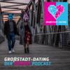 GROßSTADT-DATING Podcast Download