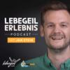 lebegeil Erlebnis Podcast   Freizeitaktivitäten, Erlebnisse, Marketing und Business für Freizeitanbieter