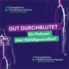 Gut Durchblutet — ein Podcast über Gefäßgesundheit Download