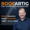 ROOSARTIG - Der Unternehmerpodcast von Deinem personal CFO