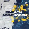 EINFACH ABGEHOBEN