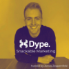 Snackable Marketing - Dype Podcast  Download