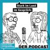 Stark im Land im Gespräch Podcast Download