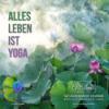Alles Leben ist Yoga