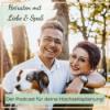 Heiraten mit Liebe und Spaß Podcast Download
