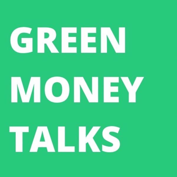 Green Money Talks by Heidrun E. Kopp
