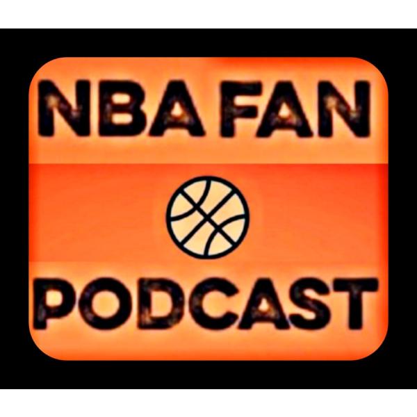The NBA FAN PODCAST