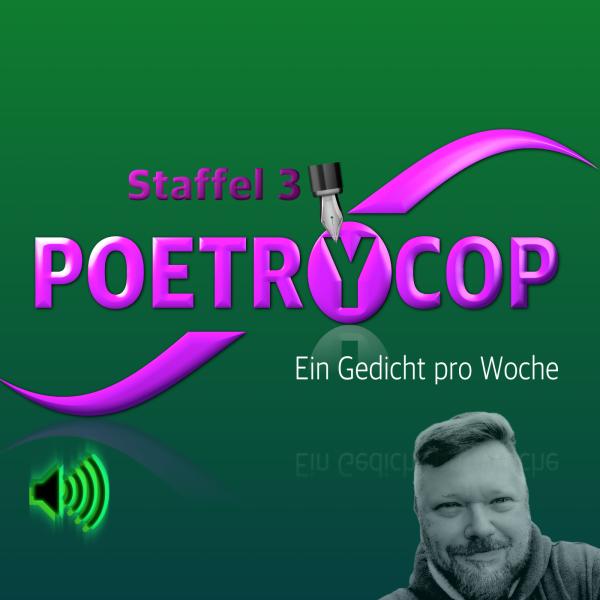 poetrycop - Ein Gedicht pro Woche