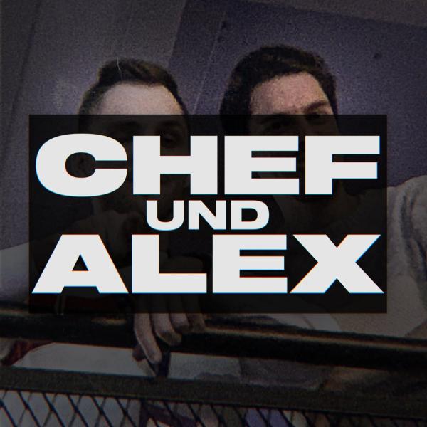 Chef und Alex