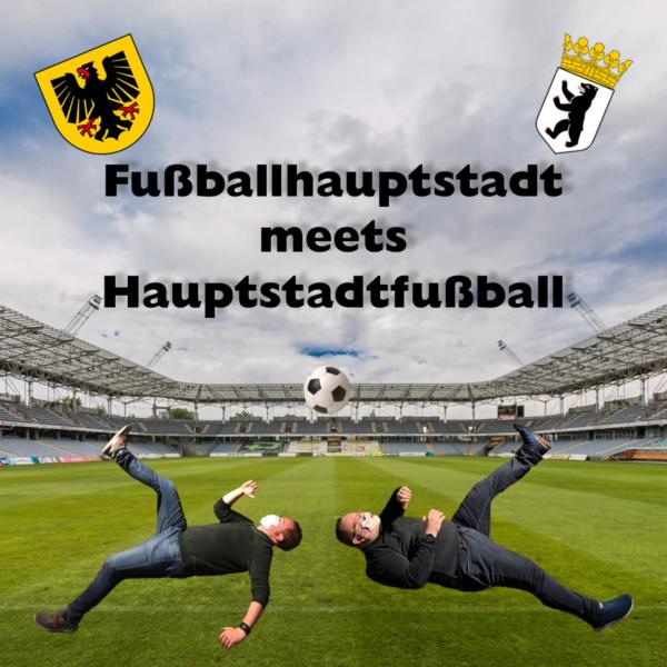 Fußballhauptstadt meets Hauptstadtfußball