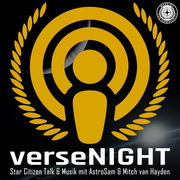 verseNIGHT - Star Citizen Talk & Musik