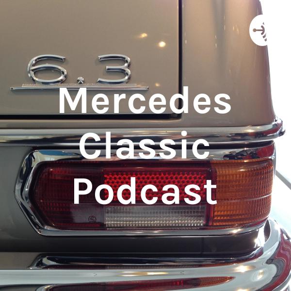 Mercedes Classic Podcast