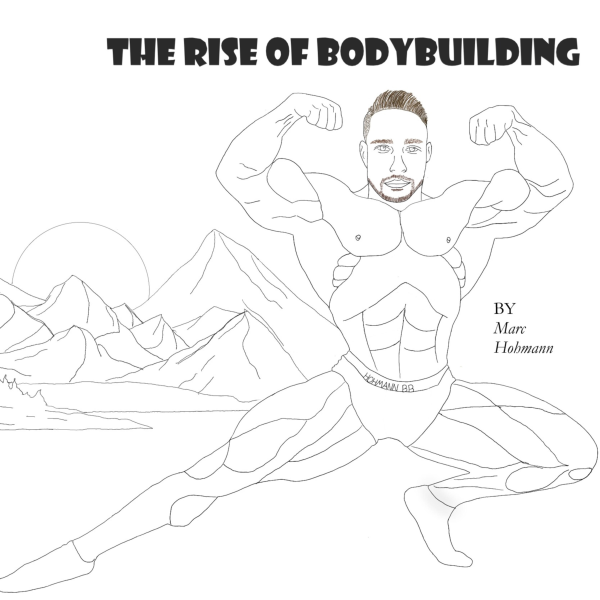 The Rise of Bodybuilding