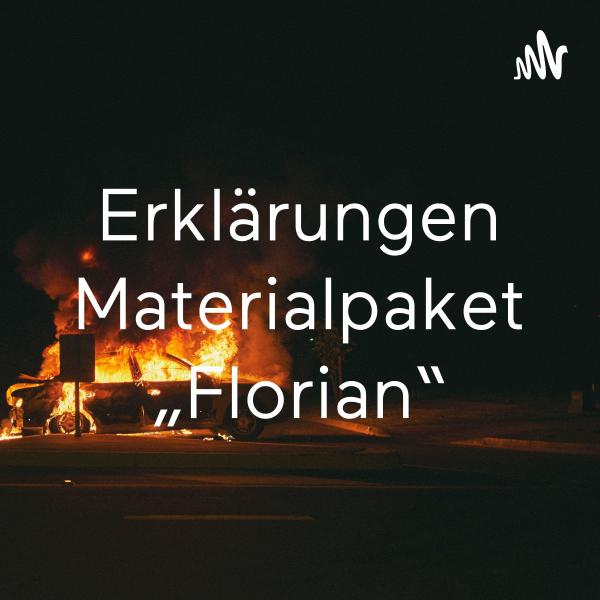 """Erklärungen Materialpaket """"Florian"""""""