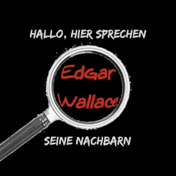 Edgar Wallace seine Nachbarn