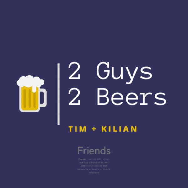 2 Guys, 2 Beers, one Shot