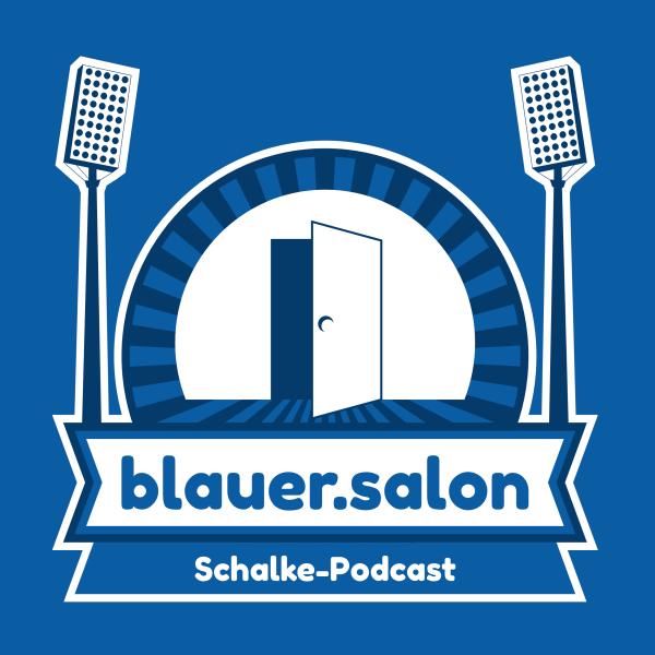 Schalke-Podcast Blauer.Salon