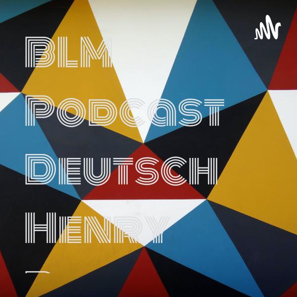 BLM Podcast Deutsch Henry Butz