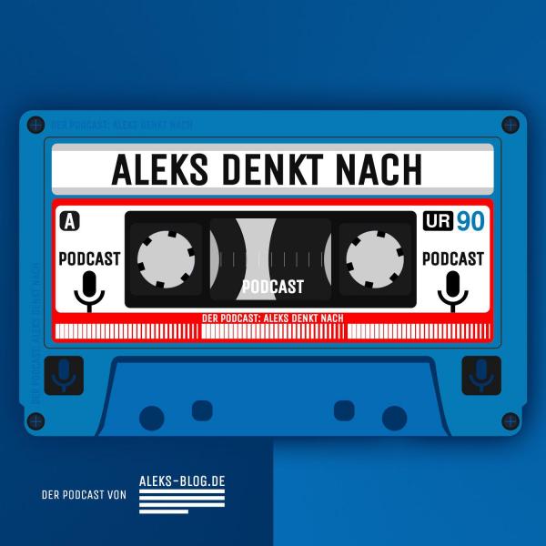 Podcast – Aleks-Blog.de
