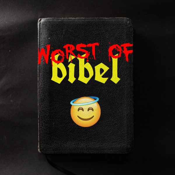 Worst of Bibel