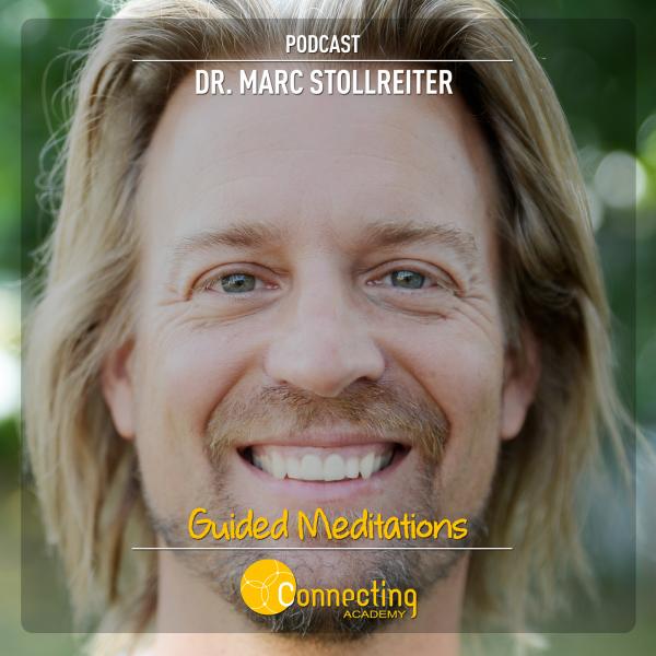 Dr. Marc Stollreiter Podcast: Geführte Meditationen für spirituelles Wachstum & Erwachen