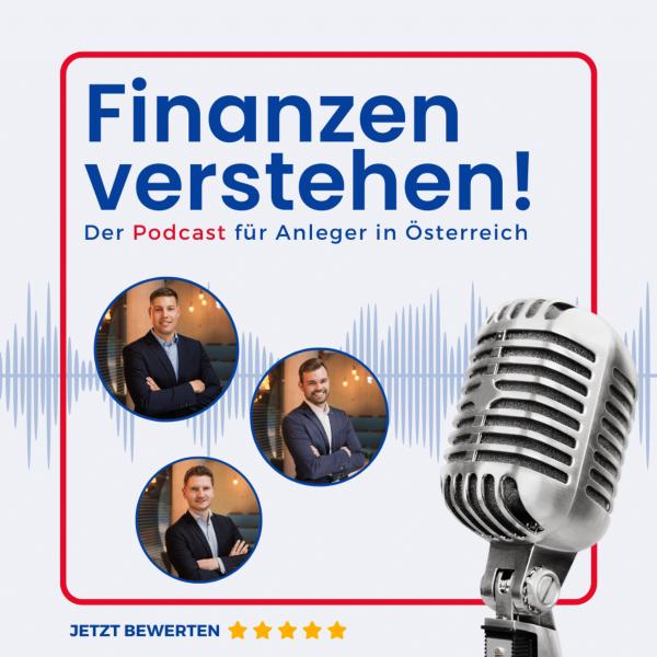 Finanzen verstehen! - Der Podcast für Privatanleger in Österreich