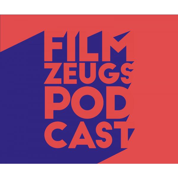 Filmzeugs-Podcast