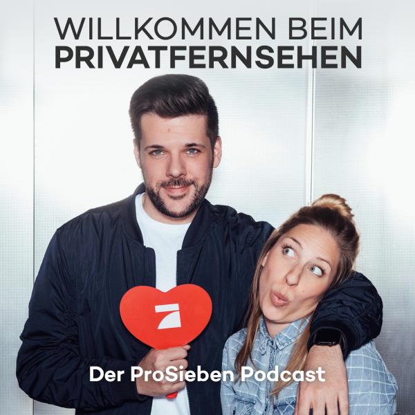 Willkommen beim Privatfernsehen – Der ProSieben Podcast