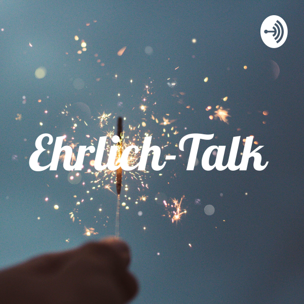 Ehrlich-Talk