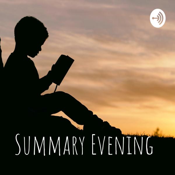 Summary Evening