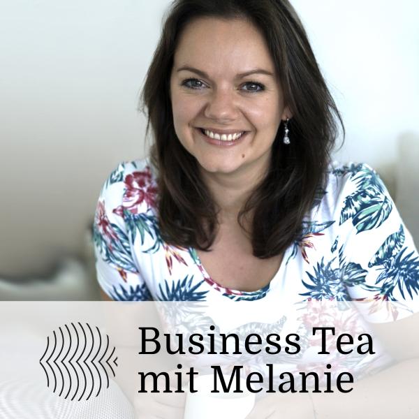 Business Tea mit Melanie