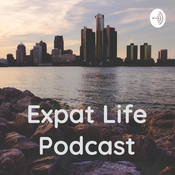 Expat Life Podcast