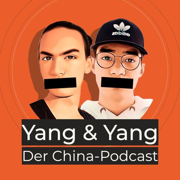 Yang & Yang: Der China-Podcast