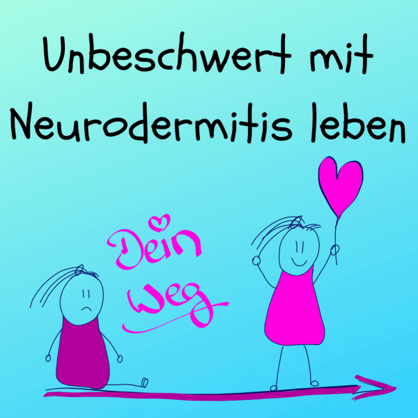 Unbeschwert mit Neurodermitis leben!