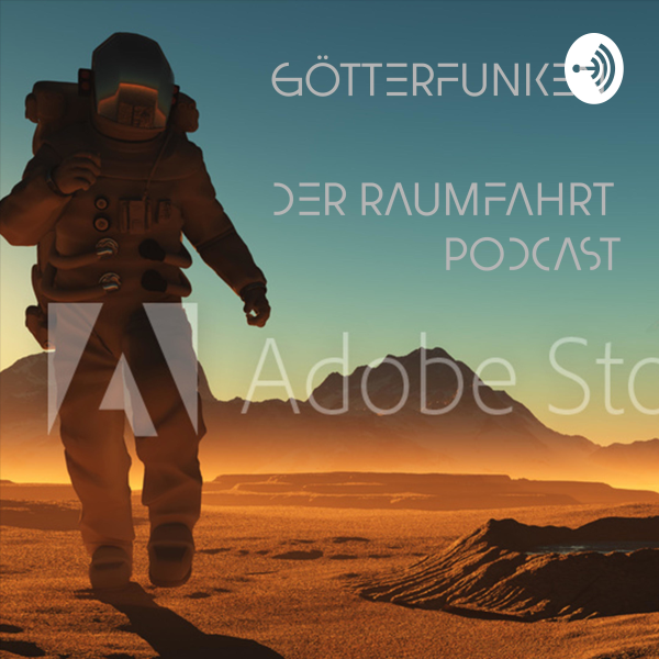 Götterfunken - der Raumfahrt Podcast.