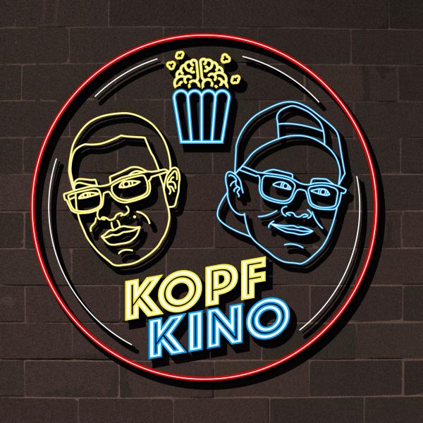 Kopfkino - Der Film- und Serienpodcast