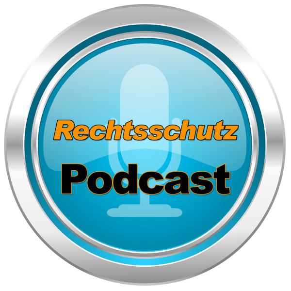 Der Rechtsschutz Podcast