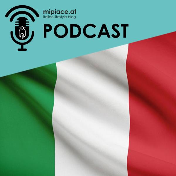 Mipiace.at Italian Lifestyle Podcast