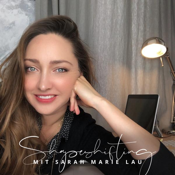 Shapeshifting mit Sarah Marie Lau