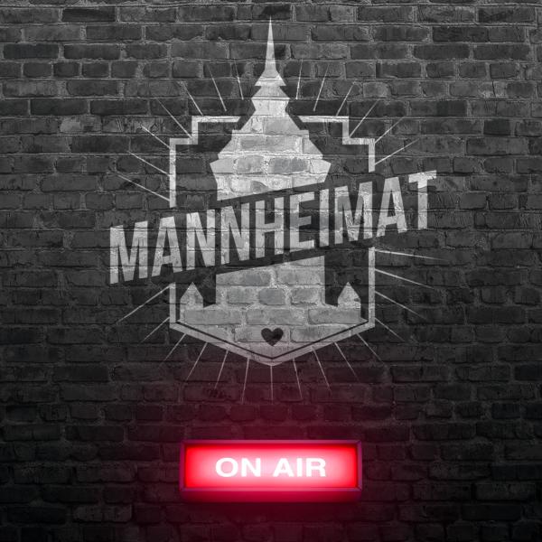 MANNHEIMAT on air - der Podcast aus & über die Quadratestadt zwischen Neckar & Rhein