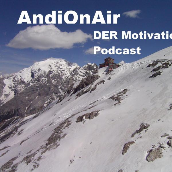 AndiOnAir - DER Motivations-Podcast