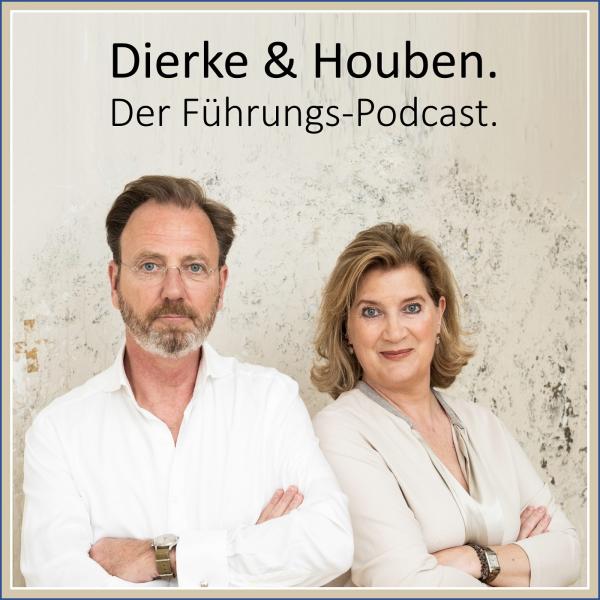 DierkeHouben Leadership Insights Podcast | Erfolgreich Führen im Top Management