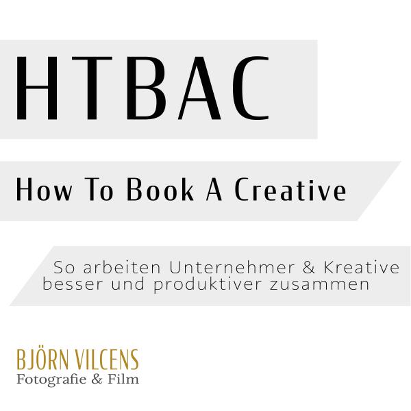 How to book a creative - So arbeiten Unternehmer & Kreative besser und produktiver zusammen