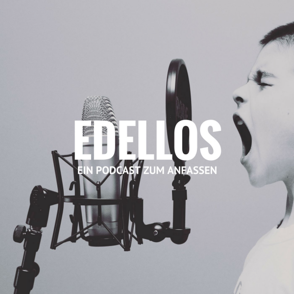 Edellos - Der Podcast