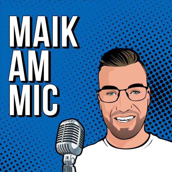 Maik am Mic