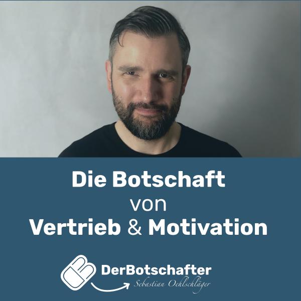Die Botschaft von Vertrieb & Motivation